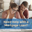 need help with a mortgage loan