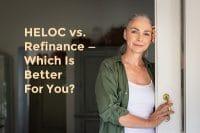 HELOC vs Refinance mortgage loan