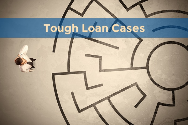 tough loan cases