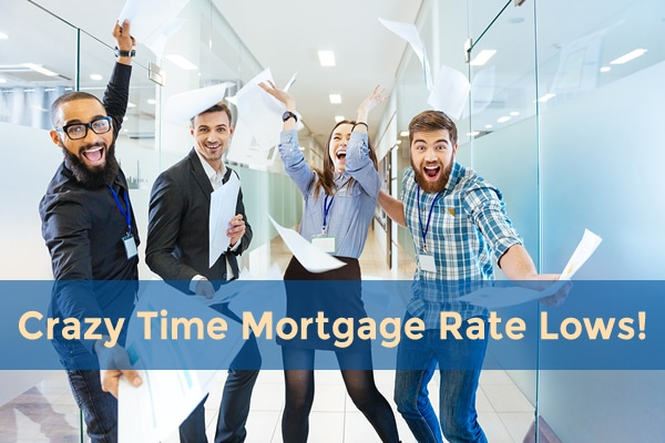 crazy time mortgage rate lows