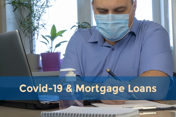 forbearance, COVID-19 and mortgage loans