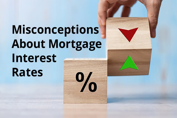 misconceptions about mortgage rates